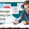 How To Successfully Manage Your Holiday Let Remotely