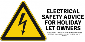 Holiday Let Landlord's Guide to Electrical Safety on